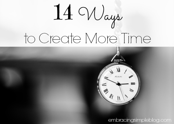 14 ways to create more time in your day