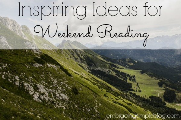 Inspiring Ideas for Weekend Reading_Week 2
