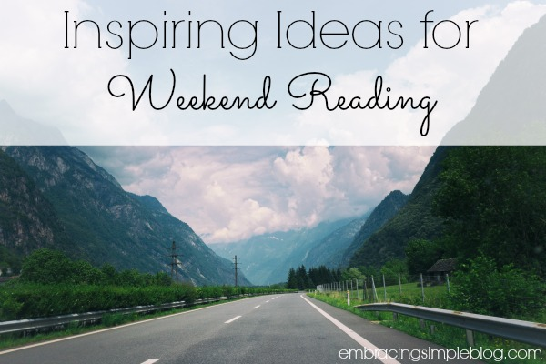 Inspiring ideas for weekend reading week 3
