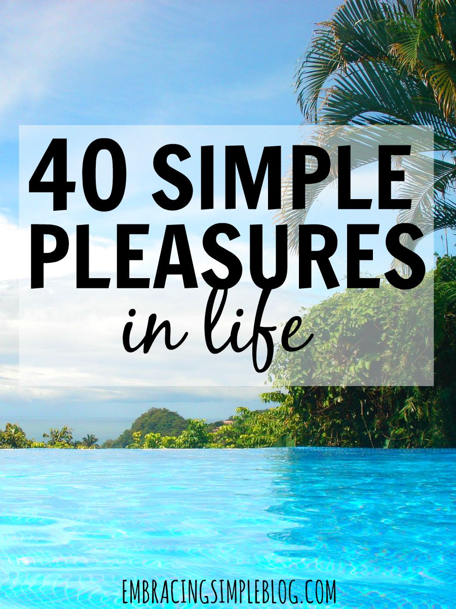40 simple pleasures in everyday life! These are the little things you can enjoy that don't cost a thing. Click to read the full list :)