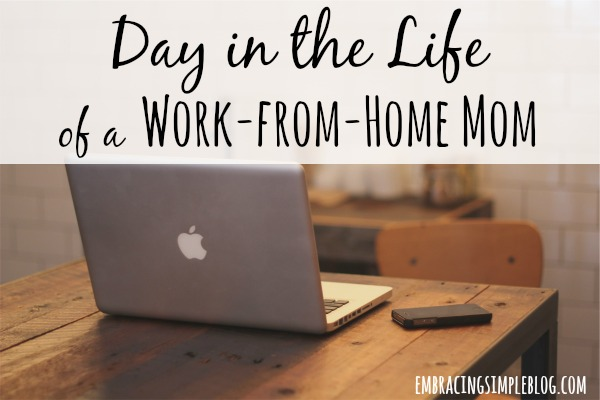 A Day in the Life of a Work-From-Home Mom