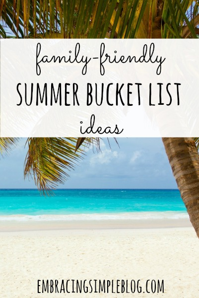 Fun and inexpensive family-friendly ideas for your Summer Bucket List!