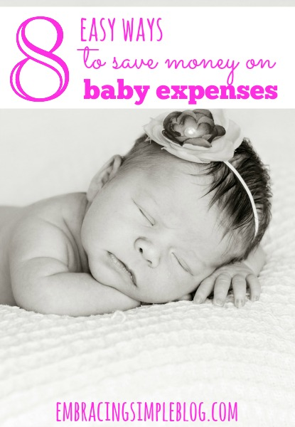Babies can be very expensive, but there are so many simple ways you can save money! I'm sharing my top 8 easy ways to save money on baby expenses.