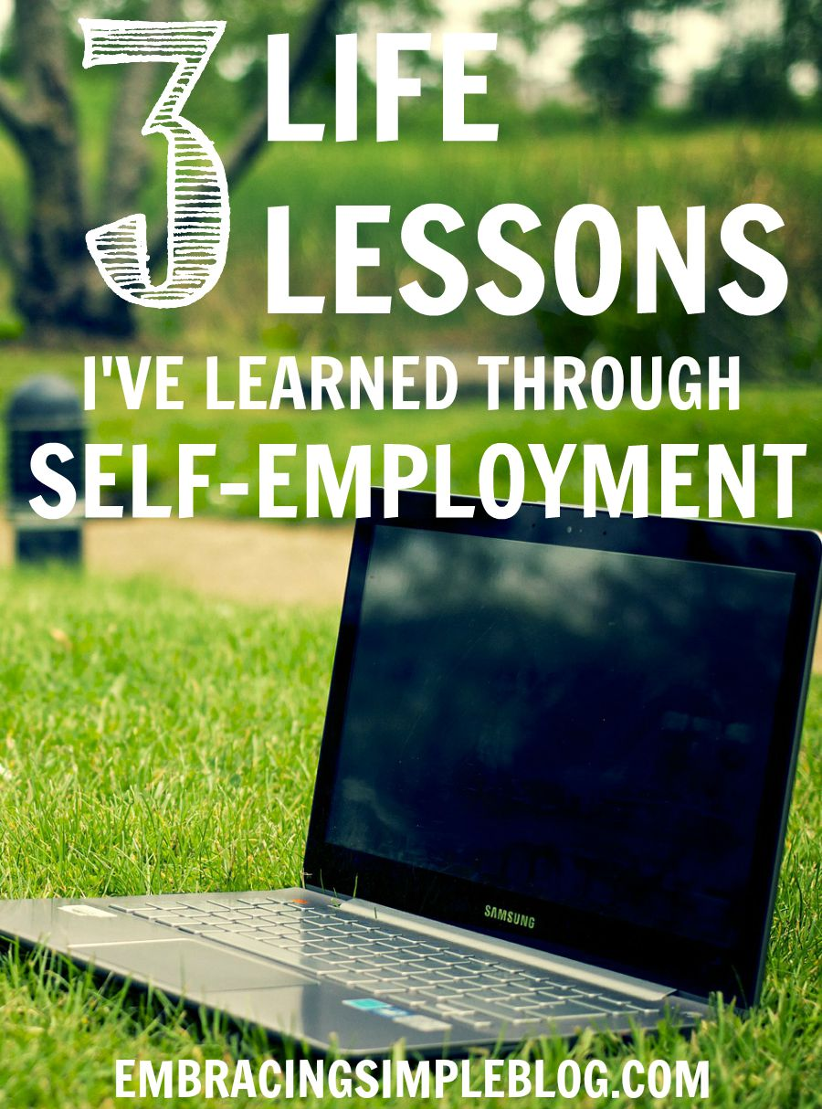 Are you interested in becoming self-employed? I'm sharing the three most valuable life lessons I've learned through self-employment in hopes that these help you on your own journey in starting the business and lifestyle of your dreams!