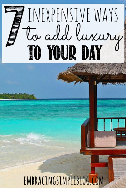 It's easy to feel burnt out if you don't make time to pamper yourself a bit. Here are 7 inexpensive ways to add a little luxury to your day today!