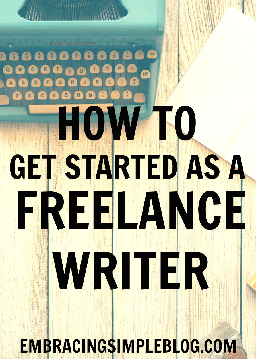 Do you want to be able to work from home doing work that you're passionate about? I'm sharing my top tips for how to get started as a freelance writer!