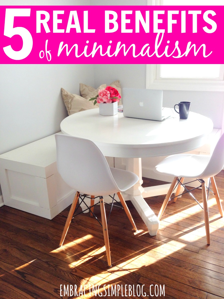 The advantages of minimalism stretch so much deeper and wider than just enjoying less clutter in your home. Click to read these 5 Real Benefits of Minimalism that will change the way you view the idea of minimalist living.
