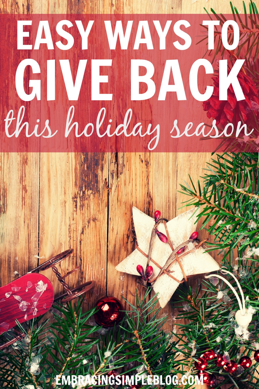 Giving to others who are in need is such a beautiful way to find joy during the holidays. Here are four super easy ways to give back this holiday season!