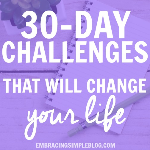 Fifteen 30-Day Challenge Ideas That Will Change Your Life ...